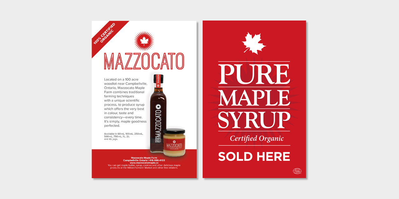 a8258289cd5 Advertising Graphic Design of Mazzocato Maple Syrup by BANG! creative  strategy by design